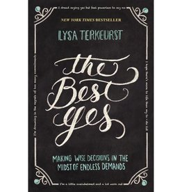 Lysa Terkeurst The Best Yes
