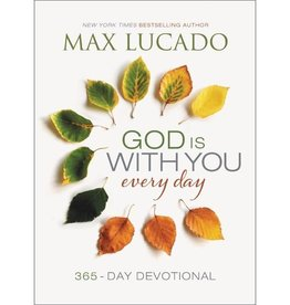 Max Lucado God Is With You Every Day