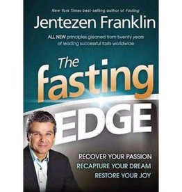 JENTEZEN FRANKLIN The Fasting Edge