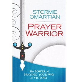 STORMIE OMARTIAN Prayer Warrior