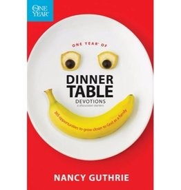 NANCY GUTHRIE One Year Of Dinner Table Devotions