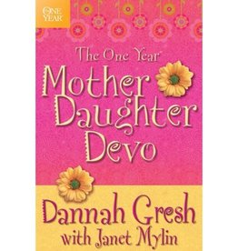DANNAH GRESH The One Year Mother Daughter Devo