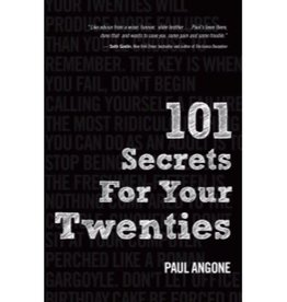 PAUL ANGONE 101 Secrets For Your Twenties