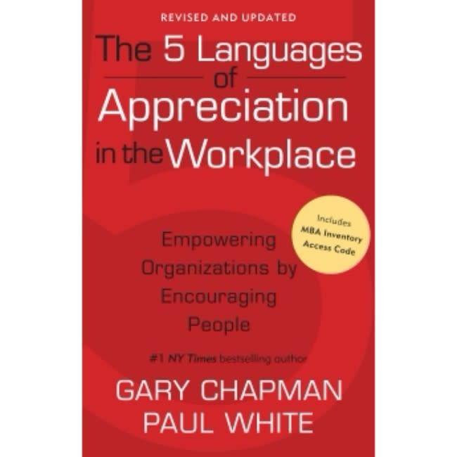Gary Chapman 5 Languages Of Appreciation In The Workplace