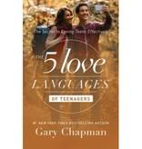 GARY CHAPMAN 5 Love Languages Of Teenagers