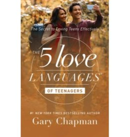 GARY CHAPMAN 5 Love Languages Of Teenagers