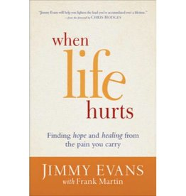 JIMMY EVANS When Life Hurts