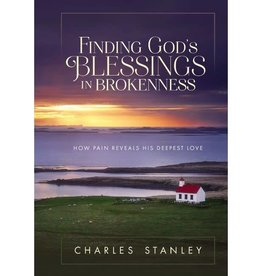CHARLES STANLEY Finding God's Blessings In Brokenness