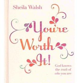 SHEILA WALSH You're Worth It