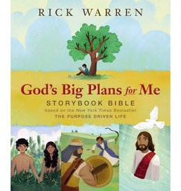 RICK WARREN God's Big Plans For Me Storybook Bible