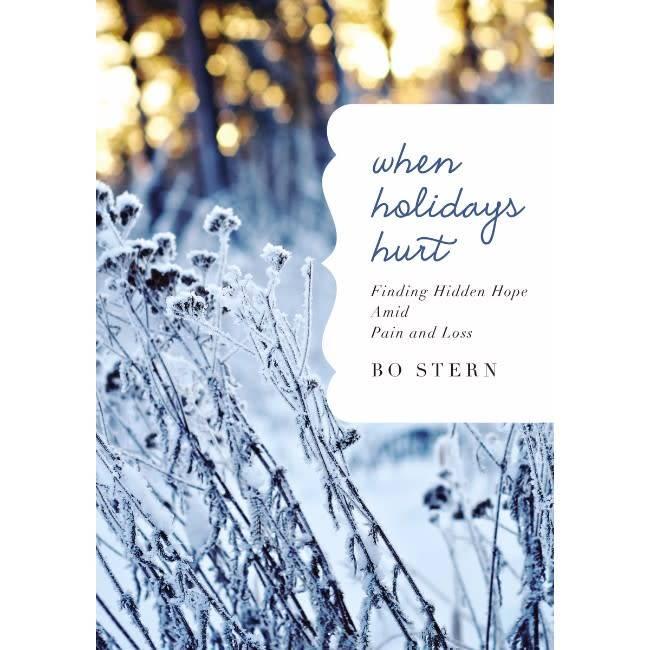 BO STERN When Holidays Hurt