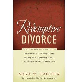 MARK W. GAITHER Redemptive Divorce