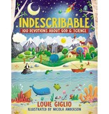 Louie Giglio Indescribable: 100 Devotions About God & Science