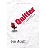 JON ACUFF Quitter
