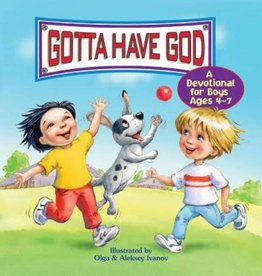 Gotta Have God - A Devotional For Boys Ages 4-7