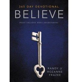 RANDY FRAZEE Believe 365 Day Devotional