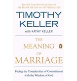 Timothy Keller The Meaning Of Marriage
