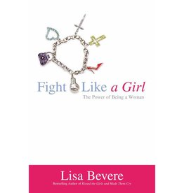 Lisa Bevere Fight Like A Girl