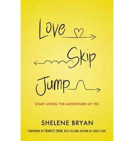 SHELENE BRYAN Love Skip Jump