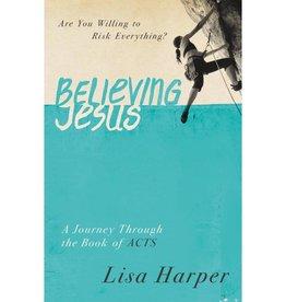 Lisa Harper Believing Jesus