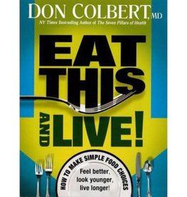 DON COLBERT Eat This And Live!