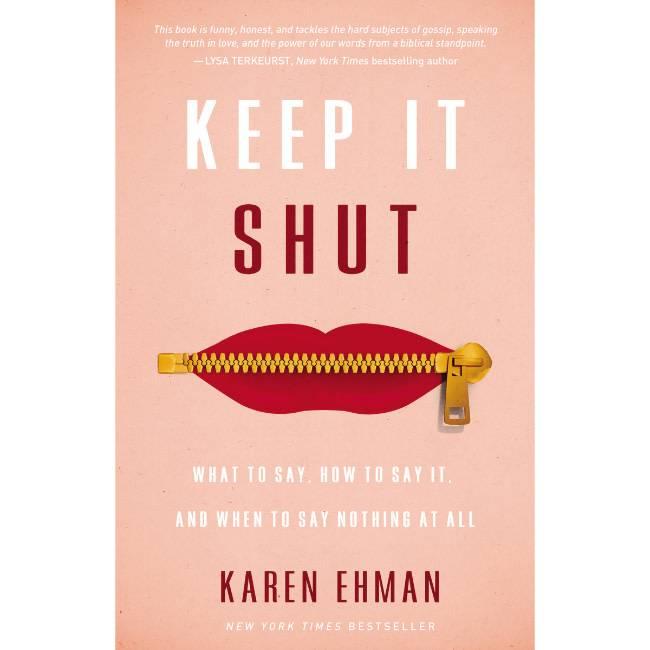 Karen Ehman Keep It Shut