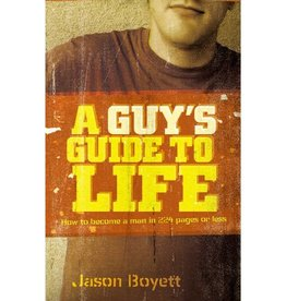 JASON BOYETT A Guy's Guide To Life