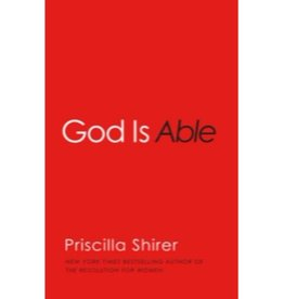 PRISCILLA SHIRER God Is Able