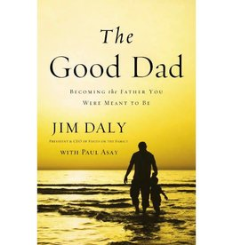 JIM DALY The Good Dad