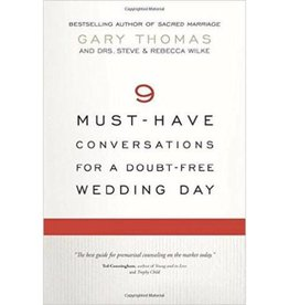 GARY THOMAS 9 Must-Have Conversations For A Doubt-Free Wedding Day