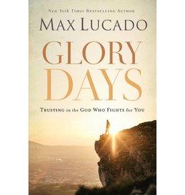 MAX LUCADO Glory Days
