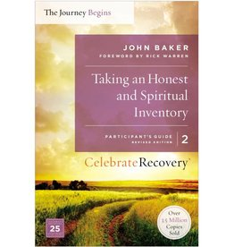 JOHN BAKER Taking An Honest And Spiritual Inventory - Participant's Guide 2