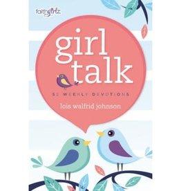 LOIS WALFRID JOHNSON Girl Talk 52 Weekly Devotions