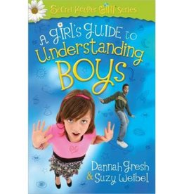DANNAH GRESH A Girl's Guide To Understanding Boys