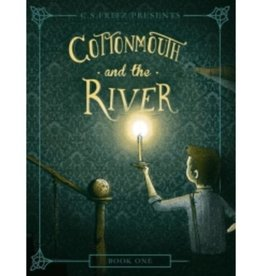 C. S. FRITZ Cottonmouth And The River - Book One