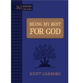 Kent Garborg Being My Best For God