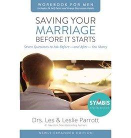 LESLIE PARROTT Saving Your Marriage Before It Starts Workbook For Men