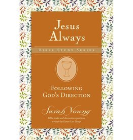 SARAH YOUNG Jesus Always Bible Study Series - Following God's Direction
