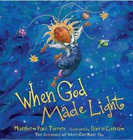 MATTHEW PAUL TURNER When God Made Light