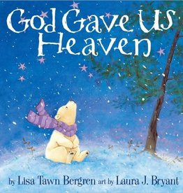 LISA TAWN BERGREN God Gave Us Heaven