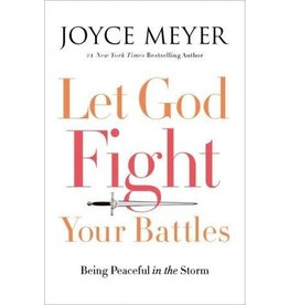 JOYCE MEYER Let God Fight Your Battles