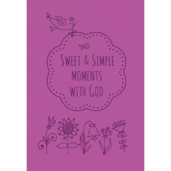KIM NEWLEN Sweet & Simple Moments With God