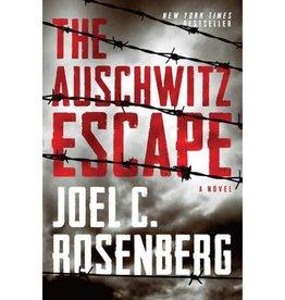 JOEL ROSENBERG The Auschwitz Escape