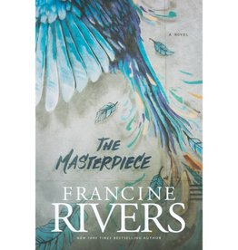 FRANCINE RIVERS The Masterpiece