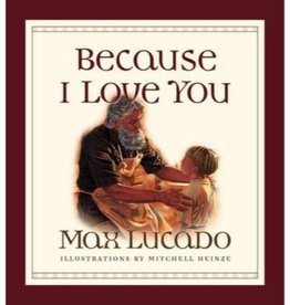 MAX LUCADO Because I Love You Board Book