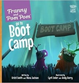 KRISTI SMITH & NENA JACKSON Franny and PomPom Go To Boot Camp