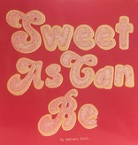 Sweet As Can Be
