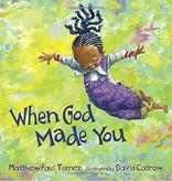 MATTHEW PAUL TURNER When God Made You