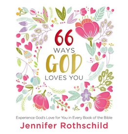 JENNIFER ROTHSCHILD 66 Ways God Loves You