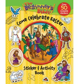 The Beginner's Bible: Come Celebrate Easter Sticker & Activity Book